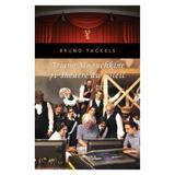 Ariane Mnouchkine si Theatre Du Soleil - Bruno Tackels, editura Nemira
