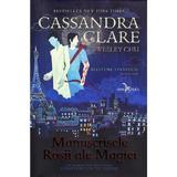 Manuscrisele Rosii ale Magiei. Blesteme stravechi Vol.1 - Cassandra Clare, editura Leda