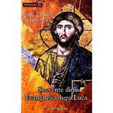 Secvente din Evanghelia dupa Luca - Renzo Lavatori, Luciano Sole, editura Galaxia Gutenberg
