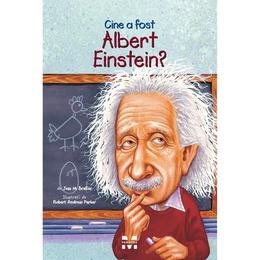 Cine A Fost Albert Einstein? - Jess M. Brallier, editura Pandora