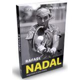 Rafa, povestea mea - Rafael Nadal, John Carlin, editura Publica