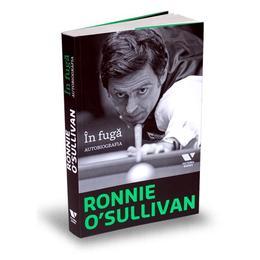 In fuga. Autobiografia - Ronnie O Sullivan, editura Publica