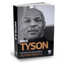 Mike Tyson. Adevarul de necombatut. Autobiografia, editura Publica