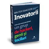 Inovatorii - Walter Isaacson, editura Publica
