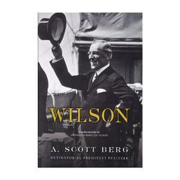 Wilson - A. Scott Berg, editura Rao