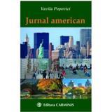 Jurnal american - Vavila Popovici, editura Carminis