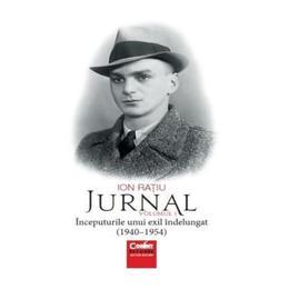 Jurnal vol. 1: Inceputurile unui exil indelungat (1940-1945) - Ion Ratiu , editura Corint