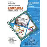 Abordarea tipurilor de texte. Clasa pregatitoare-II - Georgiana Gogoescu, editura Cartea Romaneasca