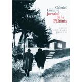 Jurnalul de la Paltinis (editie de lux) - Gabriel Liiceanu, editura Humanitas