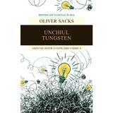 Unchiul Tungsten - Oliver Sacks, editura Humanitas