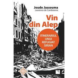 Vin din Alep - Joude Jassouma, Laurence de Cambronne, editura Niculescu