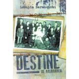 Destine de basarabeni - Leonida Baranetchi, editura Rovimed