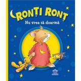 Ronti Ront nu vrea sa doarma - Anna Casalis, editura Didactica Publishing House