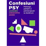 Confesiuni PSY - Christophe Andre, editura Trei
