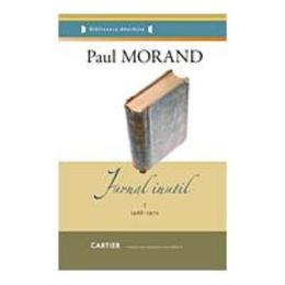 Jurnal inutil I+II - Paul Morand, editura Codex