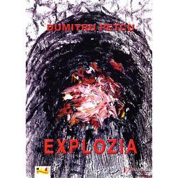 Explozia - Dumitru Petcu, editura Emia