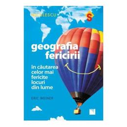 Geografia fericirii - Eric Weiner, editura Niculescu