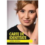 Carte de identitate - Sanda Nicola , editura Storia