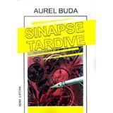 Sinapse tardive - Aurel Buda