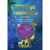 Mitologie romaneasca. Antologie - Gabriela Girmacea, Serban Andreescu, editura Didactica Publishing House