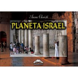 Planeta Israel - Aura Christi, editura Europress