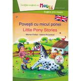 Povesti cu micul ponei. Little Pony Stories - Werner Farber, Sabine Kraushaar, editura Didactica Publishing House
