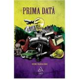 Prima data, editura Grupul Editorial Art
