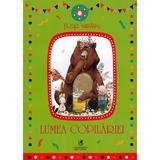 Lumea copilariei - Flori Neagu, editura Cartea Romaneasca
