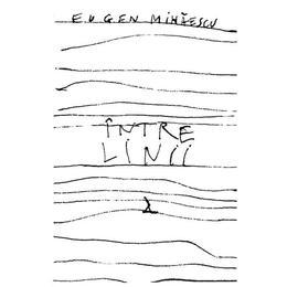 Intre linii - Eugen Mihaescu, editura Rao