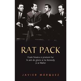 Rat pack - Javier Marquez, editura Rao
