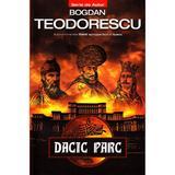 Dacic parc - Bogdan Teodorescu, editura Tritonic