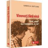 Vinovati Fara Vina - Gabriela Berteanu, editura Evrika
