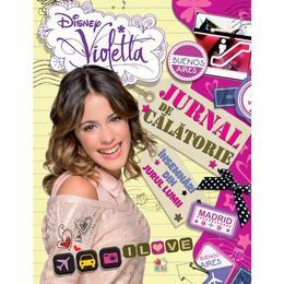 Disney Violetta - Jurnal de calatorie. Insemnari din jurul lumii, editura Litera