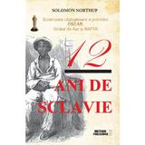 12 ani de sclavie - Solomon Northup, editura Meteor Press