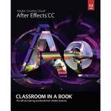 Adobe After Effects CC Classroom in a Book - Adobe Creative Team , editura W W Norton & Co