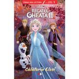 Disney - Regatul de gheata II. Calatoria Elsei, editura Litera