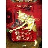 Poveste de Craciun - Charles Dickens, editura Grupul Editorial Art
