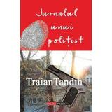 Jurnalul unui politist - Traian Tandin, editura Aldo Press
