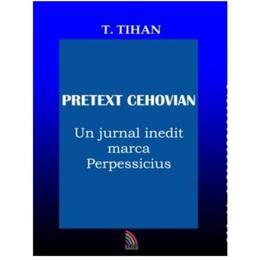 Pretext Cehovian - T. Tihan, editura Ecou