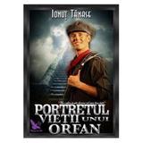 Portretul vietii unui orfan - Ionut Tanase, editura For You