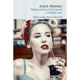 Dragostea unei femei cumsecade - alice munro, editura Litera