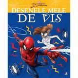 Marvel. Spider-Man. Desenele mele de vis, editura Litera