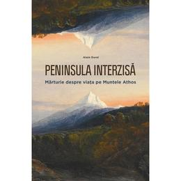 Peninsula interzisa - Alain Durel, editura Philobia