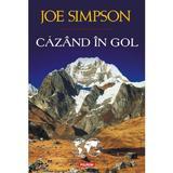 Cazand in gol - Joe Simpson, editura Polirom