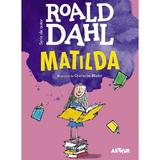 Matilda - Roald Dahl, editura Grupul Editorial Art
