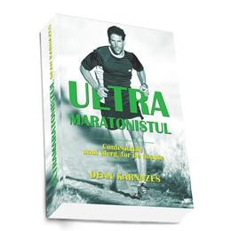 Ultramaratonistul - Dean Karnazes, editura Preda Publishing