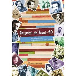 Cenaclul de Luni - 40 - Ion Bogdan Lefter, Calin Vlasie, editura Cartea Romaneasca