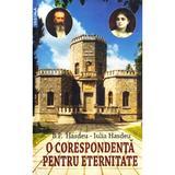 O corespondenta pentru eternitate - B.P. Hasdeu, Iulia Hasdeu, editura Vestala