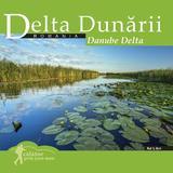 Calator prin tara mea. Delta Dunarii - Mariana Pascaru, Florin Andreescu, editura Ad Libri