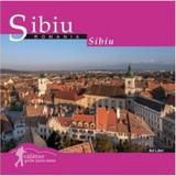 Calator prin tara mea. Sibiu - Mariana Pascaru, Florin Andreescu, editura Ad Libri